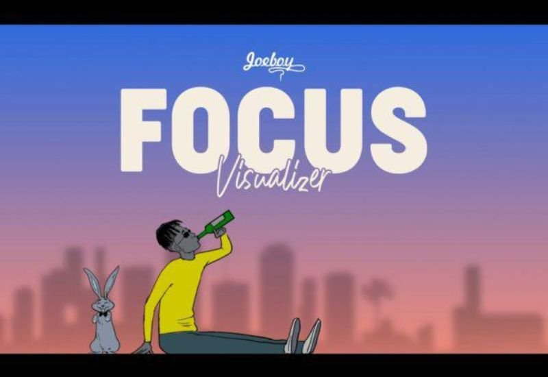 "Joeboy unlock New Visualizer for ""Focus"""
